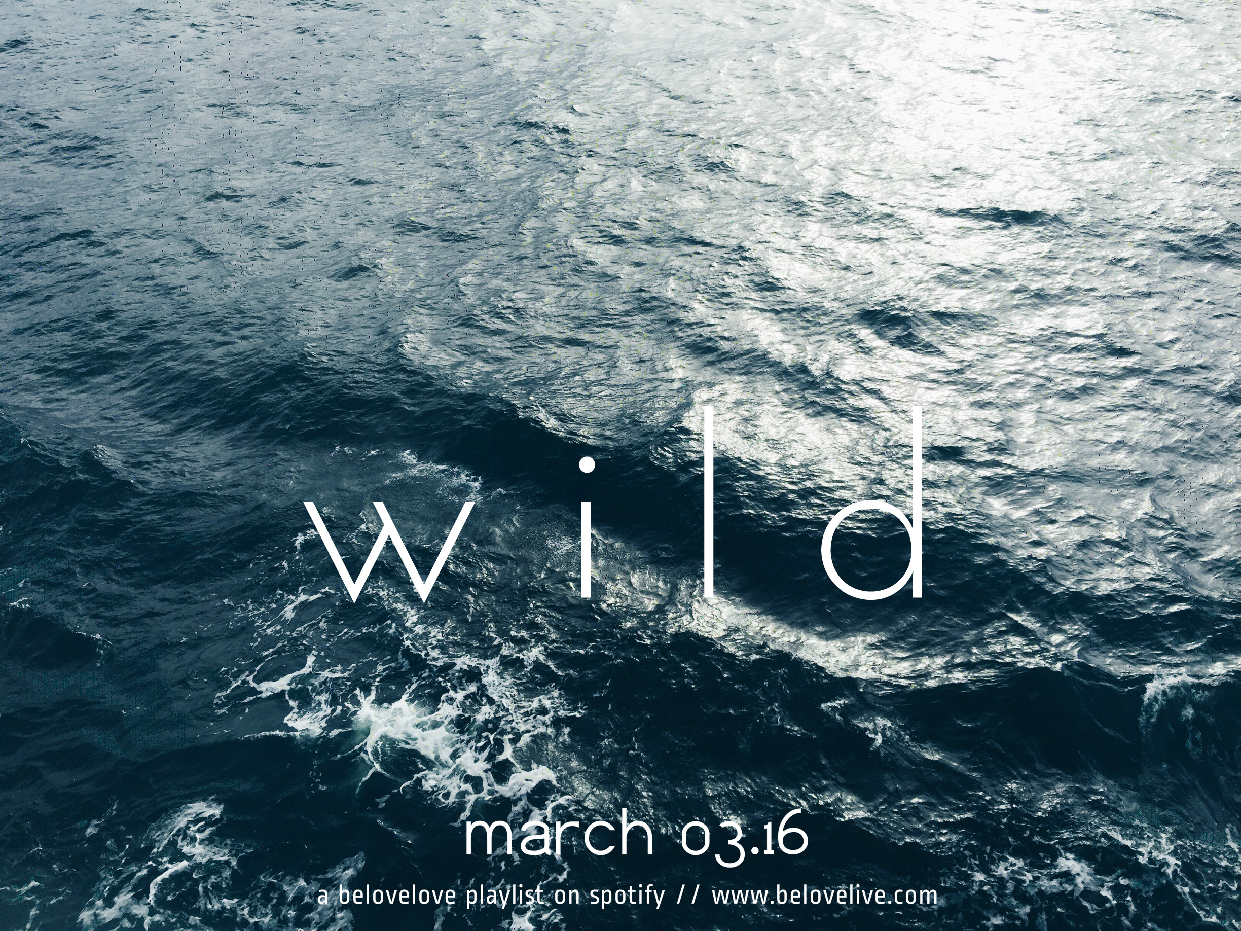 march playlist wild